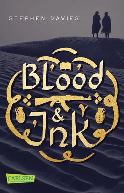 Blood & Ink von Davies,  Stephen, Diestelmeier,  Katharina