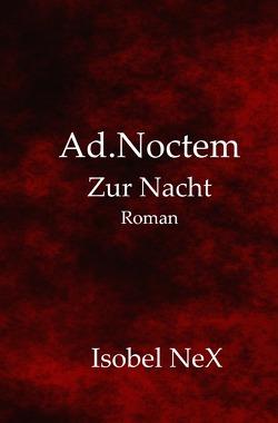 Blood.Line Prequel / Ad.Noctem von NeX,  Isobel