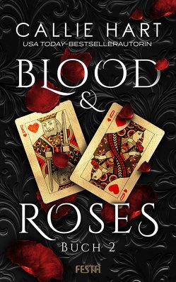 Blood & Roses – Buch 2 von Hart,  Callie