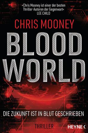 Blood World – Die Zukunft ist in Blut geschrieben von Hofstetter,  Urban, Mooney,  Chris