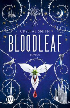 Bloodleaf von Gerwig,  Karen, Smith,  Crystal