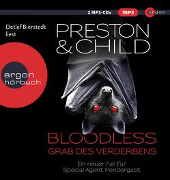 Bloodless – Grab des Verderbens von Bierstedt,  Detlef, Child,  Lincoln, Czwikla,  Frauke, Preston,  Douglas