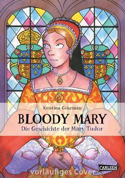Bloody Mary von Gehrmann,  Kristina