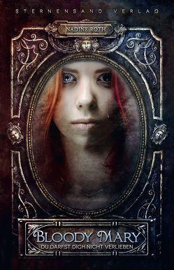 Bloody Mary von Roth,  Nadine