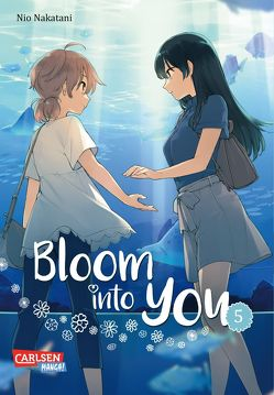 Bloom into you 5 von Christiansen,  Lasse Christian, Nakatani,  Nio