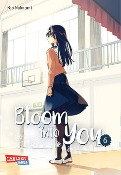 Bloom into you 6 von Christiansen,  Lasse Christian, Nakatani,  Nio