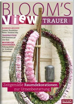 BLOOM's VIEW Trauer 2015 von Team BLOOM's