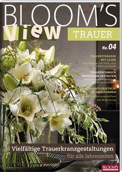 BLOOM's VIEW Trauer 2018 von Team BLOOM's