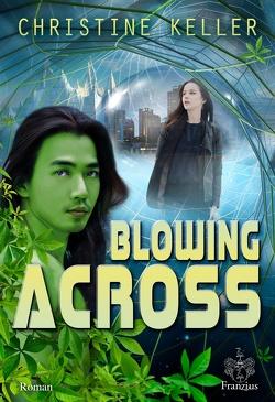 Blowing Across von Keller,  Christine