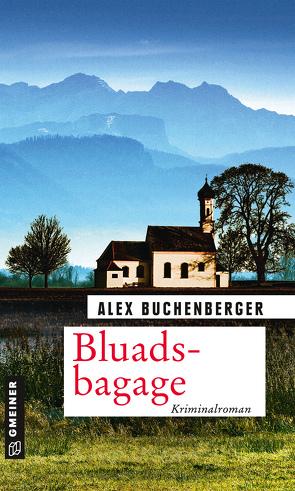 Bluadsbagage von Buchenberger,  Alex