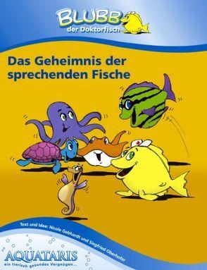 Blubb der Doktorfisch von Oberhofer,  Siegfried