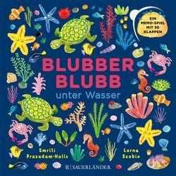 Blubber-Blubb unter Wasser von Menge,  Stephanie, Prasadam-Halls,  Smriti, Scobie,  Lorna