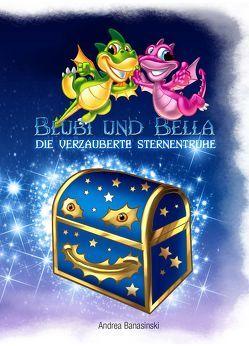 Blubi und Bella, die verzauberte Sternentruhe von Banasinski,  Andrea, Mell,  Carsten