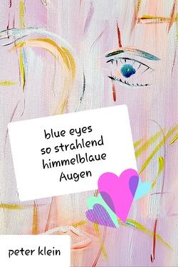 Blue Eyes von Klein,  Klaus-Peter