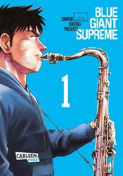 Blue Giant Supreme 1 von Ishizuka,  Shinichi, Steggewentz,  Luise