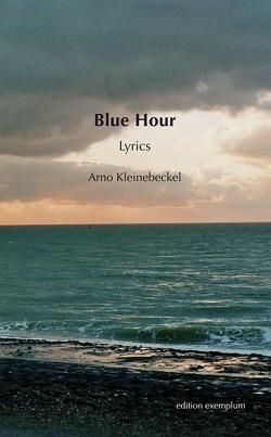 Blue Hour von Kleinebeckel,  Arno