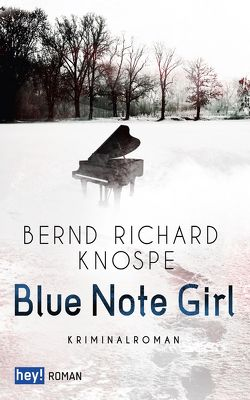 Blue Note Girl von Knospe,  Bernd Richard