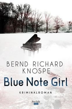 Blue Note Girl von Knospe,  Bernd Richard