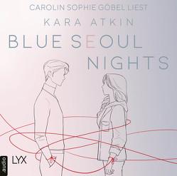 Blue Seoul Nights von Atkin,  Kara
