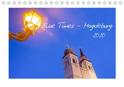 Blue Times – Magdeburg (Tischkalender 2020 DIN A5 quer) von Schulz,  Stephan