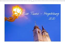 Blue Times – Magdeburg (Wandkalender 2020 DIN A3 quer) von Schulz,  Stephan