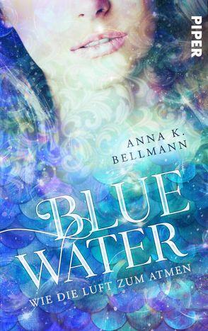 Blue Water von Bellmann,  Anna K.