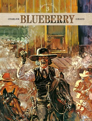 Blueberry – Collector's Edition 03 von Berner,  Horst, Blocher,  Anselm, Charlier,  Jean-Michel, Ewerhardy-Blocher,  Astrid, Giraud,  Jean