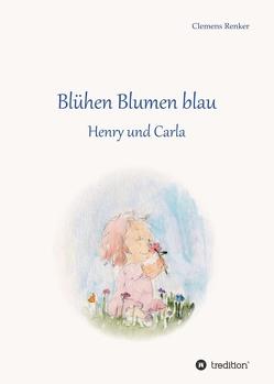 Blühen Blumen blau von Hovhannisjan,  Wahe, Renker,  Clemens