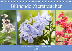 Blühende Ziersträucher (Tischkalender 2019 DIN A5 quer) von Kruse,  Gisela
