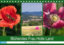 Blühendes Frau Holle Land am Hohen Meißner (Tischkalender 2020 DIN A5 quer) von Dürr,  Brigitte