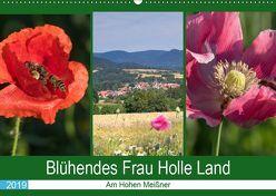 Blühendes Frau Holle Land am Hohen Meißner (Wandkalender 2019 DIN A2 quer) von Dürr,  Brigitte