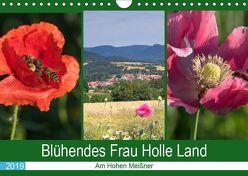 Blühendes Frau Holle Land am Hohen Meißner (Wandkalender 2019 DIN A4 quer) von Dürr,  Brigitte