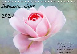 Blühendes Licht (Tischkalender 2021 DIN A5 quer) von Walter,  Hannelore