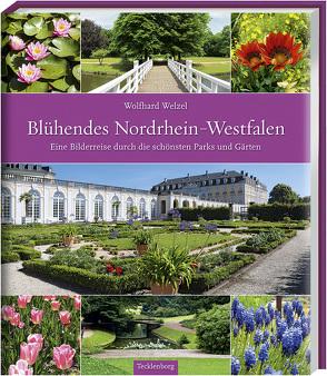 Blühendes Nordrhein-Westfalen von Welzel,  Wolfhard