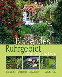 Blühendes Ruhrgebiet von Borstel,  Ursel, Dirksen,  Jens, Sarrazin,  Ellen