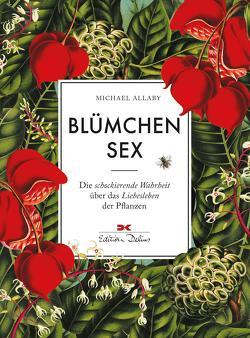 Blümchensex von Allaby,  Michael