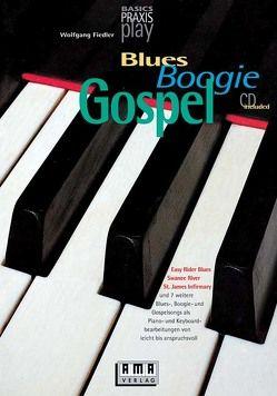 Blues, Boogie und Gospel für Keyboards von Fiedler,  Wolfgang