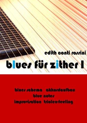 blues für zither / blues für zither I von Conti Rossini,  Edith