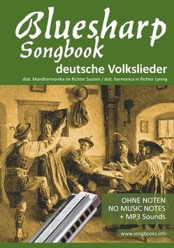 Bluesharp Songbooks / Bluesharp Songbook – deutsche Volkslieder – german Folk songs von Boegl,  Reynhard