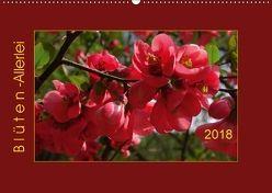 Blüten-Allerlei (Wandkalender 2018 DIN A2 quer) von Keller,  Angelika