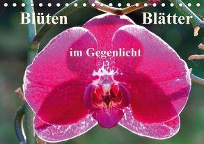 Blüten Blätter im Gegenlicht (Tischkalender 2018 DIN A5 quer) von Masalowicz,  Gabriele