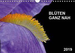 Blüten ganz nah (Wandkalender 2019 DIN A4 quer) von Bauer,  Friedhelm
