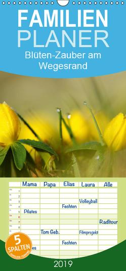 Blüten-Zauber am Wegesrand 2019 – Familienplaner hoch (Wandkalender 2019 , 21 cm x 45 cm, hoch) von Klapp,  Lutz