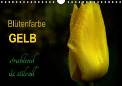 Blütenfarbe GELB (Wandkalender 2021 DIN A4 quer) von Weizel,  Evira