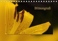 Blütengruß (Tischkalender 2018 DIN A5 quer) von Selzer,  Ulrich