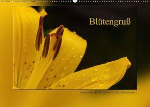 Blütengruß (Wandkalender 2018 DIN A2 quer) von Selzer,  Ulrich