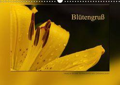 Blütengruß (Wandkalender 2018 DIN A3 quer) von Selzer,  Ulrich