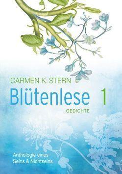 Blütenlese von Stern,  Carmen K.