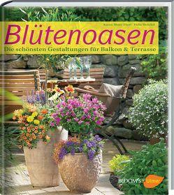 Blütenoasen von Henckel,  Hel, Meier-Ebert,  Karen