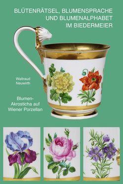 Blütenrätsel, Blumensprache, Blumenalphabet von Neuwirth,  Waltraud